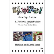 Crafty Cutts Project Guide #3 - Medium & Large Inset, AM-MLINSETIDEA