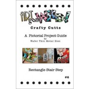 Crafty Cutts Project Guide #6 - Rectangle Stair Step, AM-RSSCCBK
